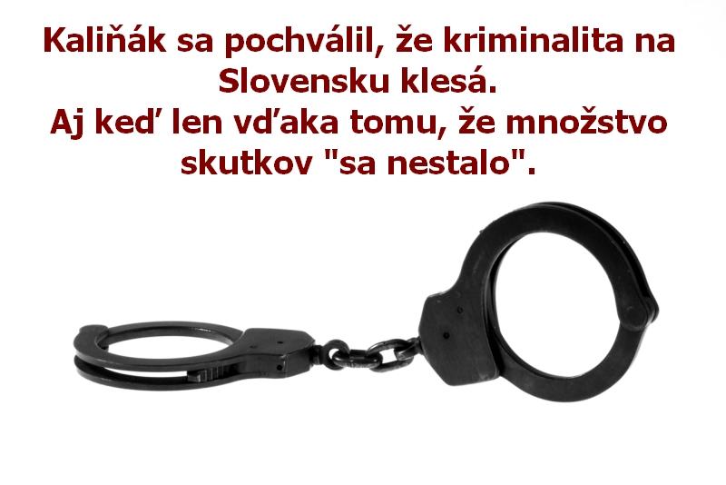 """Kaliňák sa pochválil, že kriminalita na Slovensku klesá. Aj keď len vďaka tomu, že množstvo skutkov """"sa nestalo""""."""