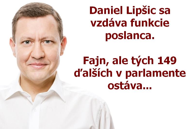 Daniel Lipšic sa vzdáva funkcie poslanca. Fajn, ale tých 149 ďalších v parlamente ostáva...