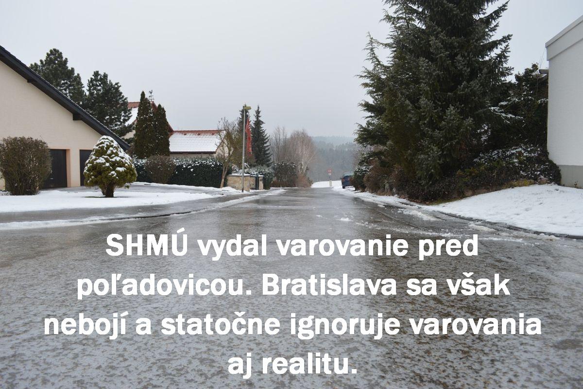 SHMÚ vydal varovanie pred poľadovicou. Bratislava sa však nebojí a statočne ignoruje varovania aj realitu.