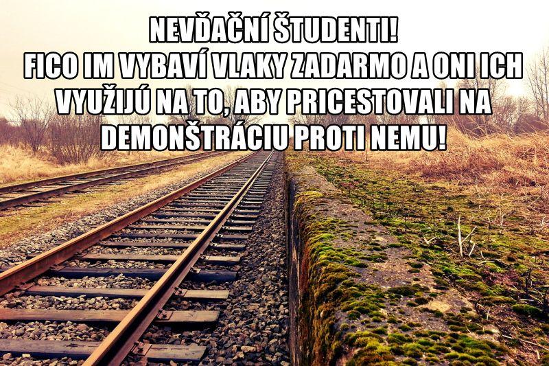 Nevďační študenti! Fico im vybaví vlaky zadarmo a oni ich využijú na to, aby pricestovali na demonštráciu proti nemu!