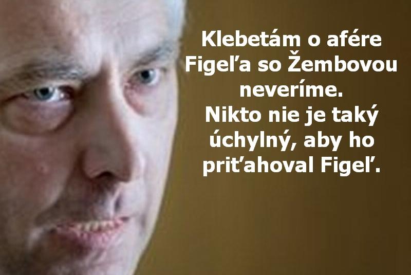 Klebetám o afére Figeľa so Žembovou neveríme. Nikto nie je taký úchylný, aby ho priťahoval Figeľ.