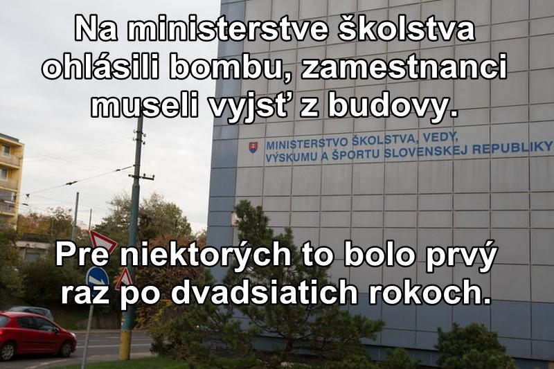 Na ministerstve školstva ohlásili bombu, zamestnanci museli vyjsť z budovy. Pre niektorých to bolo prvý raz po dvadsiatich rokoch.